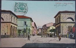 ITALY ITALIA Cartolina 1910 PISTOIA Porta Barriera - Toscana - Pistoia
