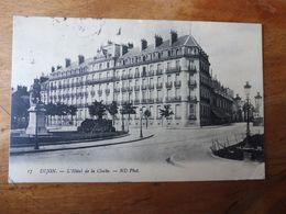 DIJON  -  L'Hôtel De La Cloche   (édition ND Phot.) - Dijon