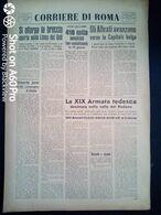 FASCISMO - CORRIERE DI ROMA N° 91 -  4 SETTEMBRE 1944 - LA X ARMATA TEDESCA DECIMATA - Guerre 1939-45
