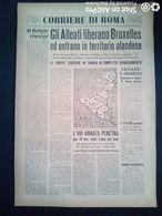 FASCISMO - CORRIERE DI ROMA N° 92 -  5 SETTEMBRE 1944 - GLI ALLEATI LIBERANO BRUXELLES - Guerre 1939-45