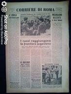 FASCISMO - CORRIERE DI ROMA N° 94 -  7 SETTEMBRE 1944 - LUCCA LIBERATA - L'ORA DEI BALCANI - Guerre 1939-45