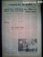 FASCISMO - CORRIERE DI ROMA N° 96 -  9 SETTEMBRE 1944 - ROOSEVELT ANNUNCIA NUOVI AIUTI ALL'ITALIA - Guerre 1939-45