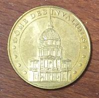 75 PARIS DÔME DES INVALIDES MÉDAILLE MONNAIE DE PARIS 2010 JETON TOURISTIQUE MEDALS COINS TOKENS - Monnaie De Paris