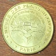 75 PARIS MUSÉE DES PLANS RELIEFS MARSEILLE MEDAILLE TOURISTIQUE MONNAIE DE PARIS 2007 JETON MEDALS COINS TOKENS - Monnaie De Paris