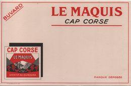 Buvard Ancien / Apéritif Au Quinquina/ LE MAQUIS / Cap Corse/ Vers 1950-1960                     BUV450 - Liquor & Beer