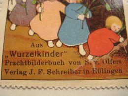 6 POSTER STAMPS Anno1913  Cinderella Advertising Vignettes Art OLFERS BILDERBUCHEN Schreiber In Eslingen ART Books - Boeken Voor Kinderen