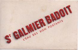 Buvard Ancien / Eaux De Table / St GALMIER BADOIT/ L'eau Des Bien Portants/ Vers 1950                   BUV452 - Carte Assorbenti