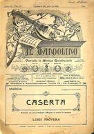 ANCIENNES PARTITIONS DE MUSIQUE -  IL MANDOLINO : GIORNALE DI MUSICA QUINDICINALE - Caserta - Année 1924 - Musique
