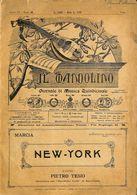 ANCIENNES PARTITIONS DE MUSIQUE -  IL MANDOLINO : GIORNALE DI MUSICA QUINDICINALE - New-York - Année 192x - Musique
