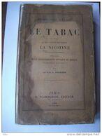 Le Tabac Physiologie Sociale 1898 Médecine étude Poison Rare Santé - Livres