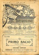 ANCIENNES PARTITIONS DE MUSIQUE -  IL MANDOLINO : GIORNALE DI MUSICA QUINDICINALE - Primo Bacio - Année 19xx - Musique