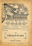 ANCIENNES PARTITIONS DE MUSIQUE -  IL MANDOLINO : GIORNALE DI MUSICA QUINDICINALE - Crisantemo - Année 19xx - Musique