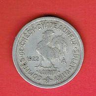 MONNAIE DE NECESSITE ALUMINIUM 1922 COMITES DE CHECY CHATEAUNEUF SULLY VITRY LOIRET COQ FABRICANT THEVENON 10 CENTIMES - Monetari / Di Necessità