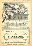 ANCIENNES PARTITIONS DE MUSIQUE -  IL MANDOLINO : GIORNALE DI MUSICA QUINDICINALE - Stamboul - Année 1924 - Musique