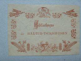 Ex-libris Illustré XIXème - BELGIQUE - BALTIN-TERHEIDEN - Ex-libris