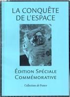La Conquête De L'Espace - Edition Spéciale Commémorative Collections De France - Space