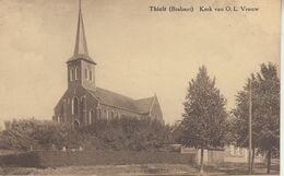 Thielt (Brabant) Kerk Van O.L. Vrouw En Omgeving - Uitg. Emiel Boeckx, Herselt - Churches & Cathedrals