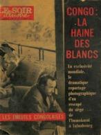 Le Soir Illustré - 21 Juillet 1960 - Congo La Haine Des Blancs - Informations Générales