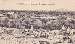 SOM2  --  SOMALI  --  LA CAMPEMENT DE LA MISSION AVANT 1910  --  CHEVRES, GEITEN - Somalia