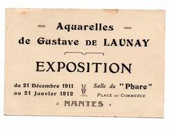 44.NANTES......CPA..1911....EXPO GUSTAVE DE LAUNAY.....VOIR SCAN.....LOT A491 - Nantes