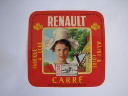 Etiquette De Fromage RENAULT CARRE Fabriqué à DOUE MAINE & LOIRE 50% - Fromage