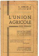 L'union Agricole Des Jeunes, De  1951, Cours Par Correspondance, 18 Pages, état Médiocre - Nature