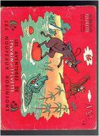 LES AVENTURES DE SYLVAIN ET SYLVETTE 1954 LES NOUVEAUX ROBINSONS ALBUMS FLEURETTE PAR CUVILLIER - Sylvain Et Sylvette