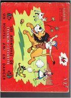 LES AVENTURES DE SYLVAIN ET SYLVETTE 1956 UN NOUVEL AMI EN DANGER ALBUMS FLEURETTE PAR CUVILLIER - Sylvain Et Sylvette