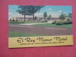 El Rey Manor Motel  Brazil  Indiana >     Ref 4233 - Etats-Unis