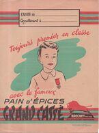 Protège Cahier Pain D'épices Grand Cassé Brochet Frères Besançon Made In France Toujours 1er En Classe Avec Le Fameux... - Gingerbread