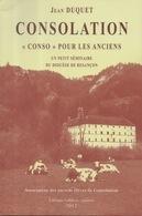 """Consolation """"Conso"""" Pour Les Anciens - Un Petit Séminaire Du Diocèse De Besançon Par Jean Duquet - Franche-Comté"""