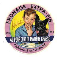 ETIQUETTE De FROMAGE..FROMAGE Fabriqué  En TOURAINE ( 37-D)..Rintintin - Fromage