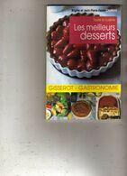 Brigite & Jean-Pierre Perrin-Chattard Toue La Cuisine Les Meilleurs Desserts Gisserot - Gastronomie - Gastronomie