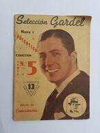 CARLOS GARDEL SELECCIÓN GARDEL EDICION CANCIONERA - REVISTA, MAGAZINE - Cultura