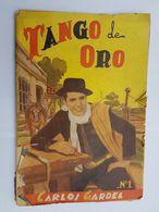 CARLOS GARDEL TANGO DE ORO - REVISTA, MAGAZINE - Cultura