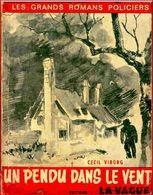 Un Pendu Dans Le Vent Par Cecil Viborg - Les Grands Romans Policiers Nouvelle Série N°555 - Vague, La