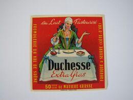Etiquette De Fromage DUCHESSE Extra-Gras Fabriqué à SEURRE (Côte D'Or) 50% - Fromage