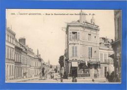 02 AISNE - SAINT QUENTIN Rue Le Serrurier Et Rue Saint-Jean (voir Descriptif) - Saint Quentin