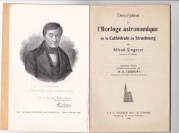 Horloge Astronomique De La Cathédrale De STRASBOURG Par Alfred UNGERER - A Voir RARE - Alsace