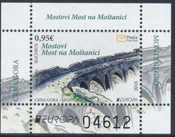 "MONTENEGRO/Crna Gora EUROPA 2018 ""Bridges"" Minisheet** - 2018"