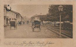OLD  POSTCARD - MALESIA - MALAYA - JOHORE - JOHOR -  THE MAIN STREET  - ANIMATA - VIAGGIATA 1906 - T62 - Malaysia