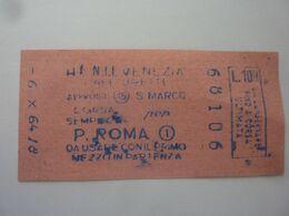 Biglietto Giornaliero  Vaporetto ACTV  Da Venezia S. Marco A Piazzale Roma 1964 - Inschepingsbiljetten