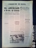 FASCISMO - CORRIERE DI ROMA N° 103 -  16 SETTEMBRE 1944 - AMERICANI A 50 KM DA COLONIA - Guerre 1939-45