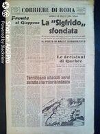 FASCISMO - CORRIERE DI ROMA N° 104 -  17 SETTEMBRE 1944 - LA SIGFRIDO SFONDATA - VIIIa ARMATA A 5 KM DA RIMINI - Guerre 1939-45