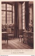 D78  Chambre De Commerce De VERSAILLES Le Bureau Du Président - Versailles