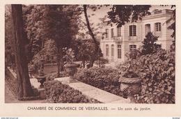 D78  Chambre De Commerce De VERSAILLES Un Coin Du Jardin - Versailles