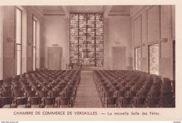 D78  Chambre De Commerce De VERSAILLES La Nouvelle Salle Des Fêtes - Versailles