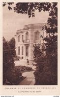 D78  Chambre De Commerce De VERSAILLES Le Pavillon Vu Du Jardin - Versailles