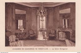 D78  Chambre De Commerce De VERSAILLES Le Salon Octogonal - Versailles