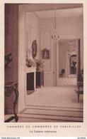 D78  Chambre De Commerce De VERSAILLES La Galerie Intérieure - Versailles
